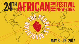 24th African Film Festival New York Maysles Cinema • United States  May 20, 8:30pm