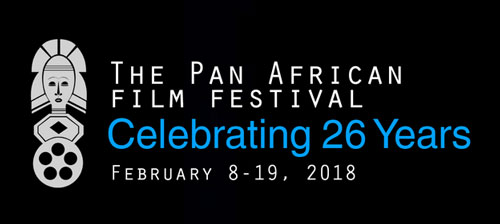 26th Pan African Film Festival, PAFF Los Angeles, California, USA, February 8-19, 2018 at the all-digital Cinemark Theaters BHC 15