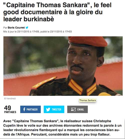 """Capitaine Thomas Sankara"", le feel good documentaire à la gloire du leader burkinabè culturebox.francetvinfo.fr, Boris Courret, 23 novembre 2015"